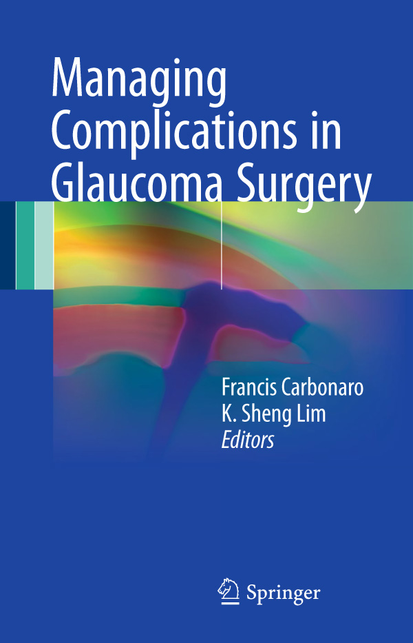 Managing Complications in Glaucoma Surgery