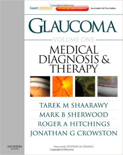 Glaucoma Volume 1: Medical Diagnosis and Therapy
