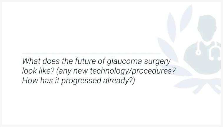 Future of Glaucoma Sheng K Lim